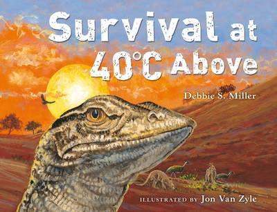 Survival at 40 C Above by Debbie S. Miller