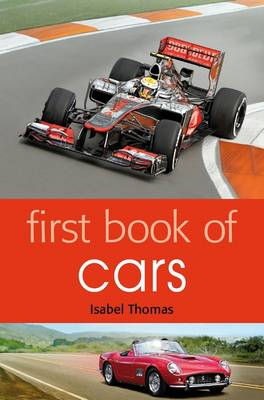First Book of Cars by Isabel Thomas