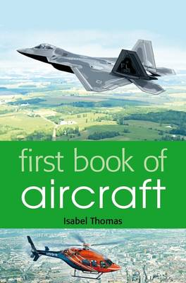 First Book of Aircraft by Isabel Thomas