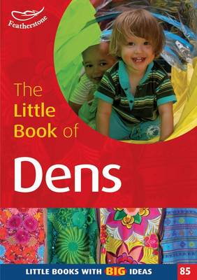 The Little Book of Dens by Lynne Garner