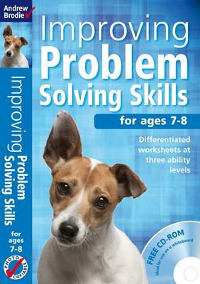 Improving Problem Solving Skills for Ages 7-8 by Andrew Brodie