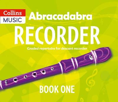 Abracadabra Recorder,Abracadabra Abracadabra Recorder (Pupil's Book): 23 Graded Songs and Tunes by Roger Bush