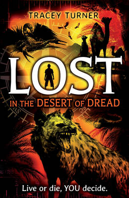 Lost in...the Desert of Dread by Tracey Turner