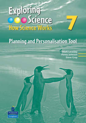 Exploring Science How Science Works Year 7 Planning and Personalisation Tool by Mark Levesley, Penny Johnson, Steve Gray