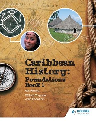 Caribbean History by Bill Claypole, John Robottom, Lois Sealy