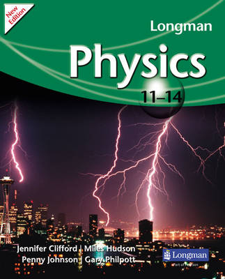 Longman Physics 11-14 by Gary Philpott, Jennifer Clifford