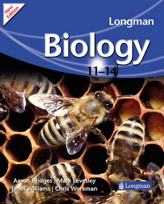 Longman Biology 11-14 (2009 edition) by Janet Williams, Chris Workman, Aaron Bridges