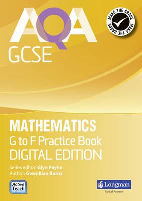 AQA GCSE Mathematics G-F Practice Book Digital Edition by Glyn Payne, Gwenllian Burns, Greg Byrd, Lynn Bryd