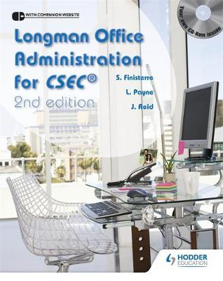 Longman Office Administration for CSEC by Lynette Payne, Peter Reid, Sylma Finistere