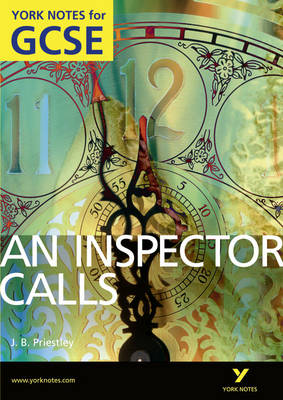 An Inspector Calls: York Notes for GCSE (Grades A*-G) by John Scicluna