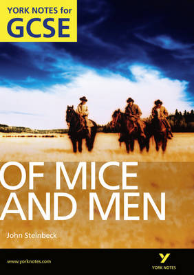 Of Mice and Men: York Notes for GCSE (Grades A*-G) by Martin Stephen