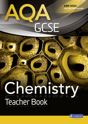 AQA GCSE Chemistry Teacher Book by Nigel English
