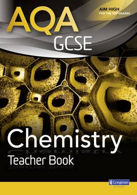 AQA GCSE Chemistry Teacher Book by Nigel English