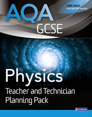 AQA GCSE Physics Teacher Pack by Nigel English