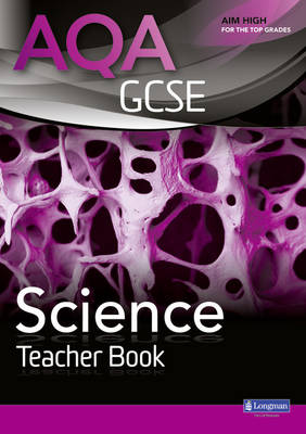 AQA GCSE Science Teacher Book by Nigel English