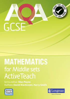 AQA GCSE Mathematics Middle Sets ActiveTeach DVD by David Mantovani, Harry Smith