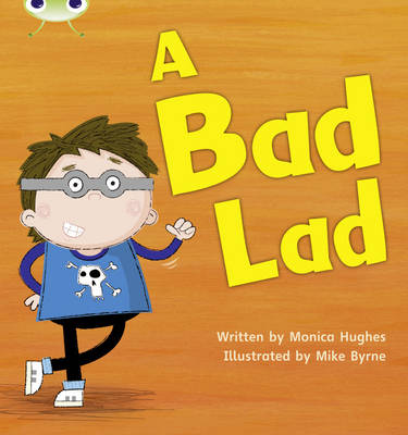 A Bad Lad by Monica Hughes