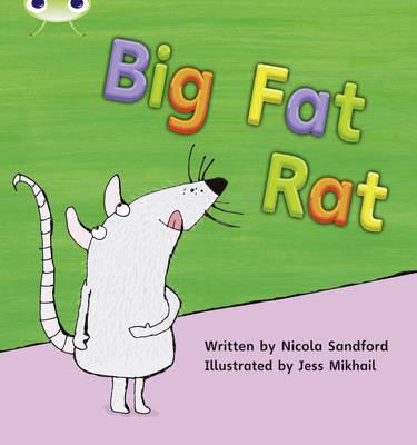 Big Fat Rat by Nicola Sandford