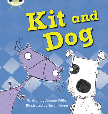 Kit and Dog by Jeanne Willis