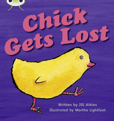 Chick Gets Lost by Jill Atkins
