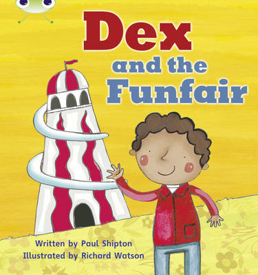 Dex and the Funfair by Paul Shipton