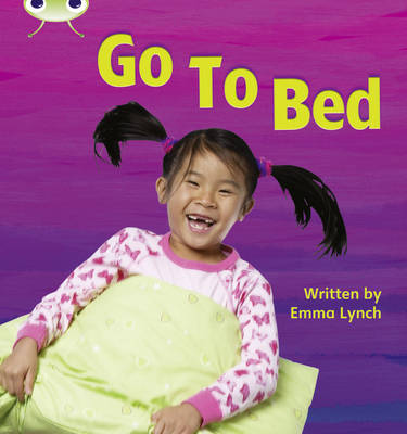 Go to Bed Non-Fiction by Emma Lynch