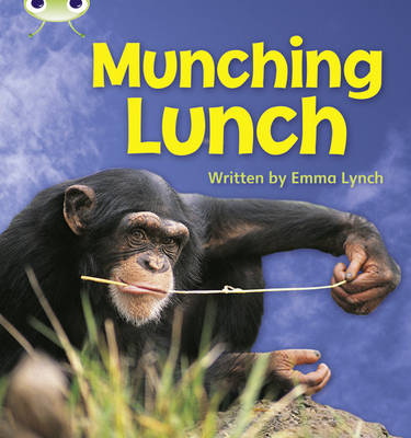 Munching Lunch Non-Fiction by Emma Lynch
