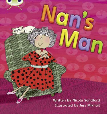 Phonics Bug: Nan's Man Phase 3 by Nicola Sandford