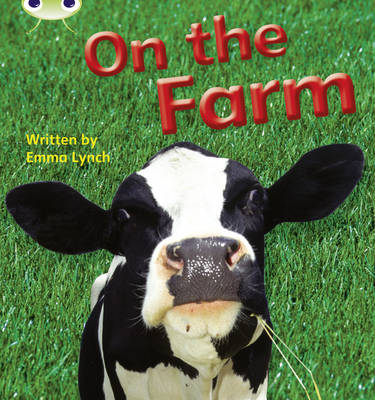 On the Farm Non-Fiction by Emma Lynch