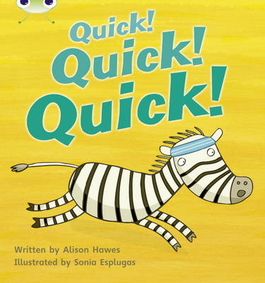 Quick! Quick! Quick! by Alison Hawes