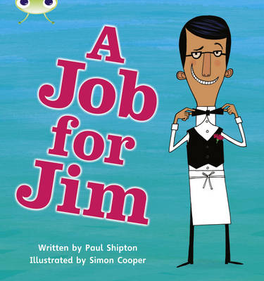 A Job for Jim by Paul Shipton