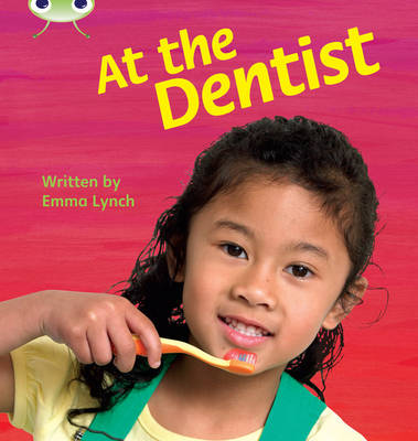 At the Dentist Non-Fiction by Emma Lynch