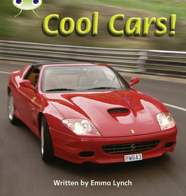 Cool Cars Non-Fiction by Emma Lynch