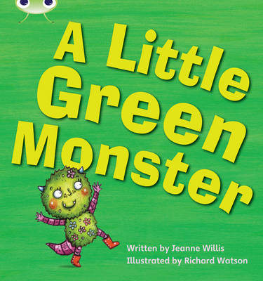 A Little Green Monster by Jeanne Willis