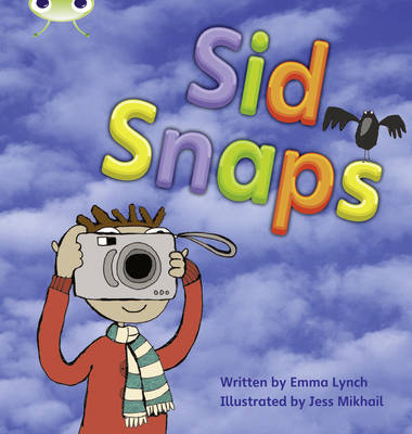 Sid Snaps by Emma Lynch