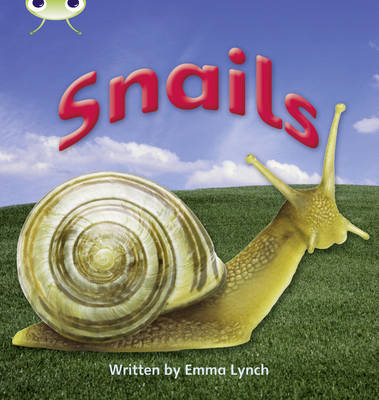 Snails Non-Fiction by Emma Lynch