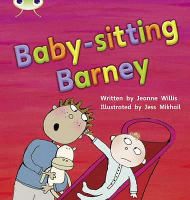 Babysitting Barney by Jeanne Willis