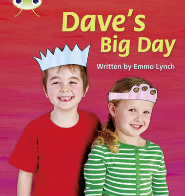 Dave's Big Day Non-Fiction by Emma Lynch