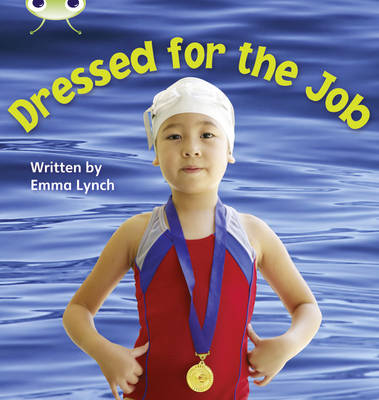 Phonics Bug Non-fiction Set 24 Dressed for the Job by Emma Lynch