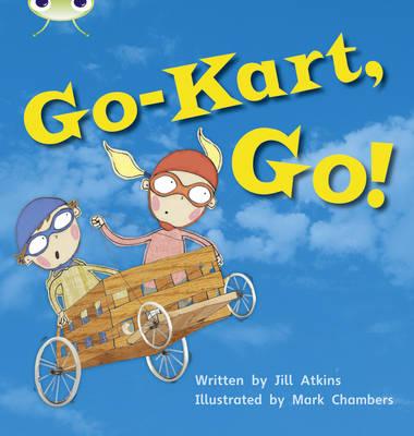 Go-Kart, Go! by Jill Atkins