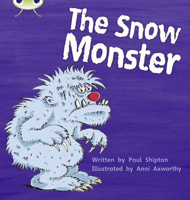 The Snow Monster by Paul Shipton