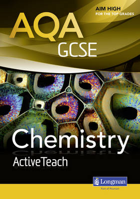 AQA GCSE Chemistry ActiveTeach Pack with CD-ROM by Nigel English