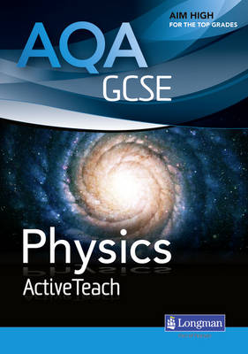 AQA GCSE Physics ActiveTeach Pack with CD-ROM by