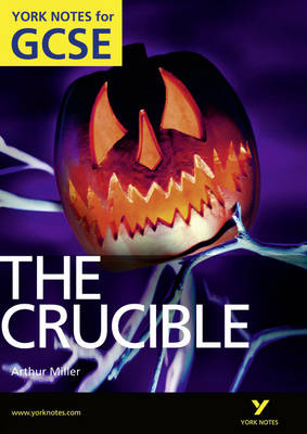 The Crucible: York Notes for GCSE (Grades A*-G) by David Langston, Martin J. Walker