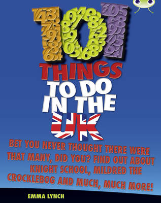 101 Things to Do in the UK Non-Fiction by Emma Lynch