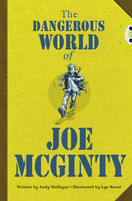 The Dangerous World of Joe Mcginty Red (KS2) B/5b by Andy Mulligan