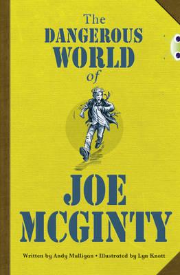 The Dangerous World of Joe McGinty Red (KS2) B/5b by Andy Mulligan