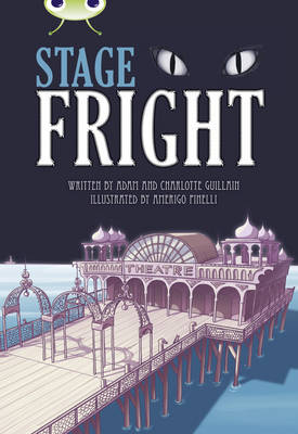 Stage Fright! Grey B/4c by Adam Guillain, Charlotte Guillain