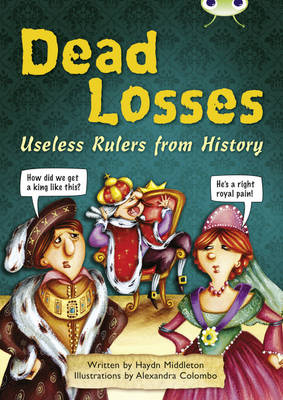 Dead Losses NF Grey B/4c Useless Rulers from History by Haydn Middleton