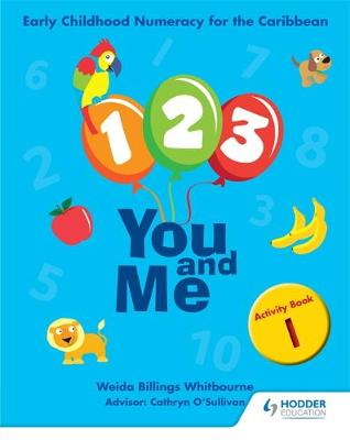 1, 2, 3, You and Me Activity Book 1 by Lorna Thompson, Weida Whitbourne